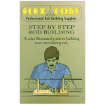 Book - Flex Coat Step by Step Rod Building